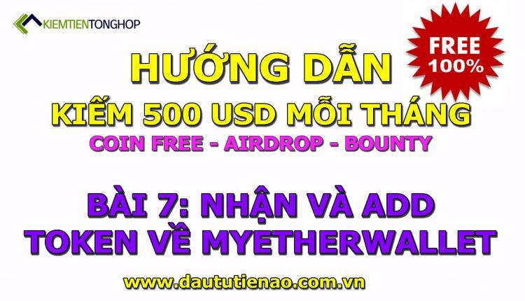 500 DO Bai 7 – Huong dan nhan va add token ve vi Mew