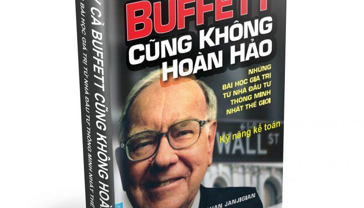 Ngay Ca Buffett Cung Khong Hoan Hao – Vanhan Janjigian P1