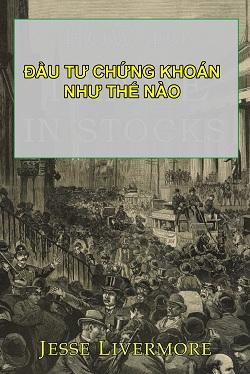 dau-tu-chung-khoan-nhu-the-nao-jesse-livermore