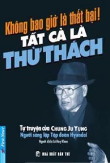 khong-bao-gio-la-that-bai-tat-ca-la-thu-thach